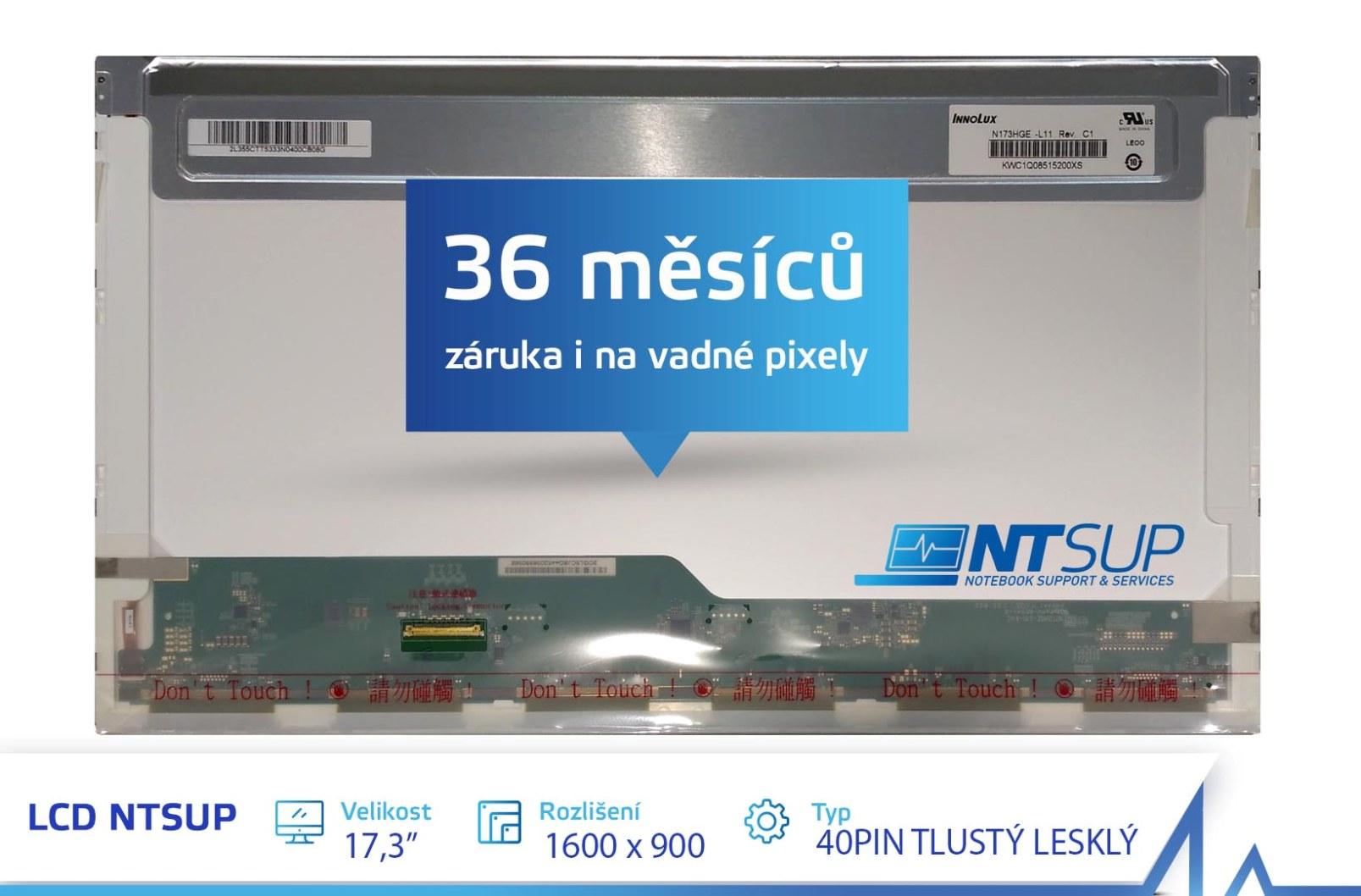 LCD PANEL NTSUP 17,3'' 1600x900 40PIN TLUSTÝ LESKLÝ - NT173160090040FG
