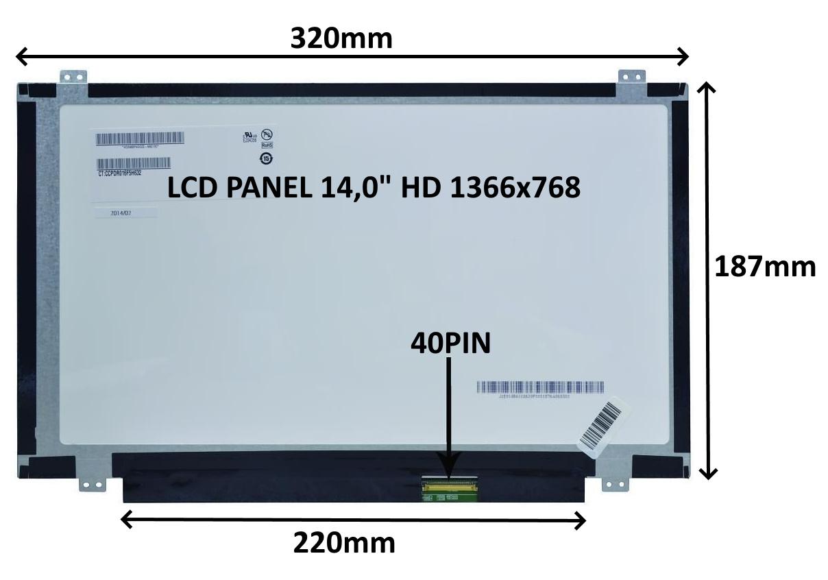 LCD PANEL 14,0'' HD 1366x768 40PIN MATNÝ / ÚCHYTY NAHOŘE A DOLE - 77044410