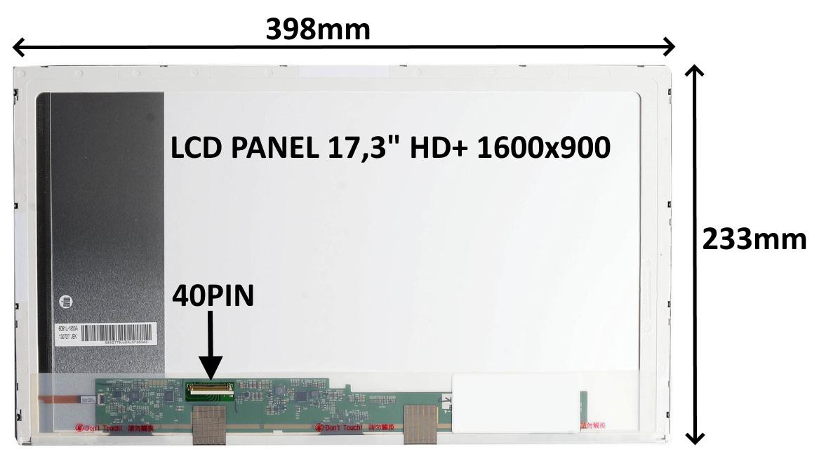 LCD PANEL 17,3'' HD+ 1600x900 40PIN LESKLÝ / ŠROUBOVÁNÍ Z BOKŮ - 77044047